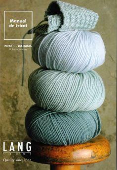 Manuel de tricot Lang Yarns Partie N°1 Les bases