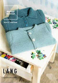 Manuel de tricot, partie 2, spécial finitions